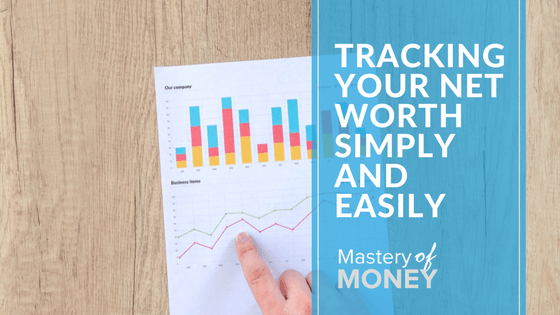 tracking your net worth simply and easily